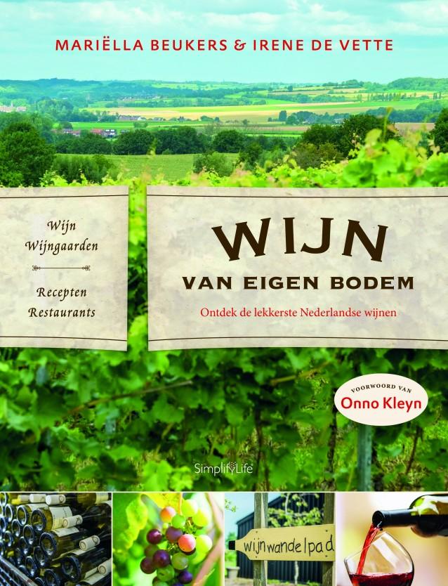 Wijn van eigen bodem van Mariëlla Beukers en Irene de Vette