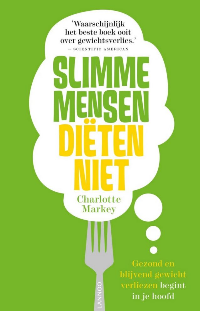 Slimme mensen dieten niet