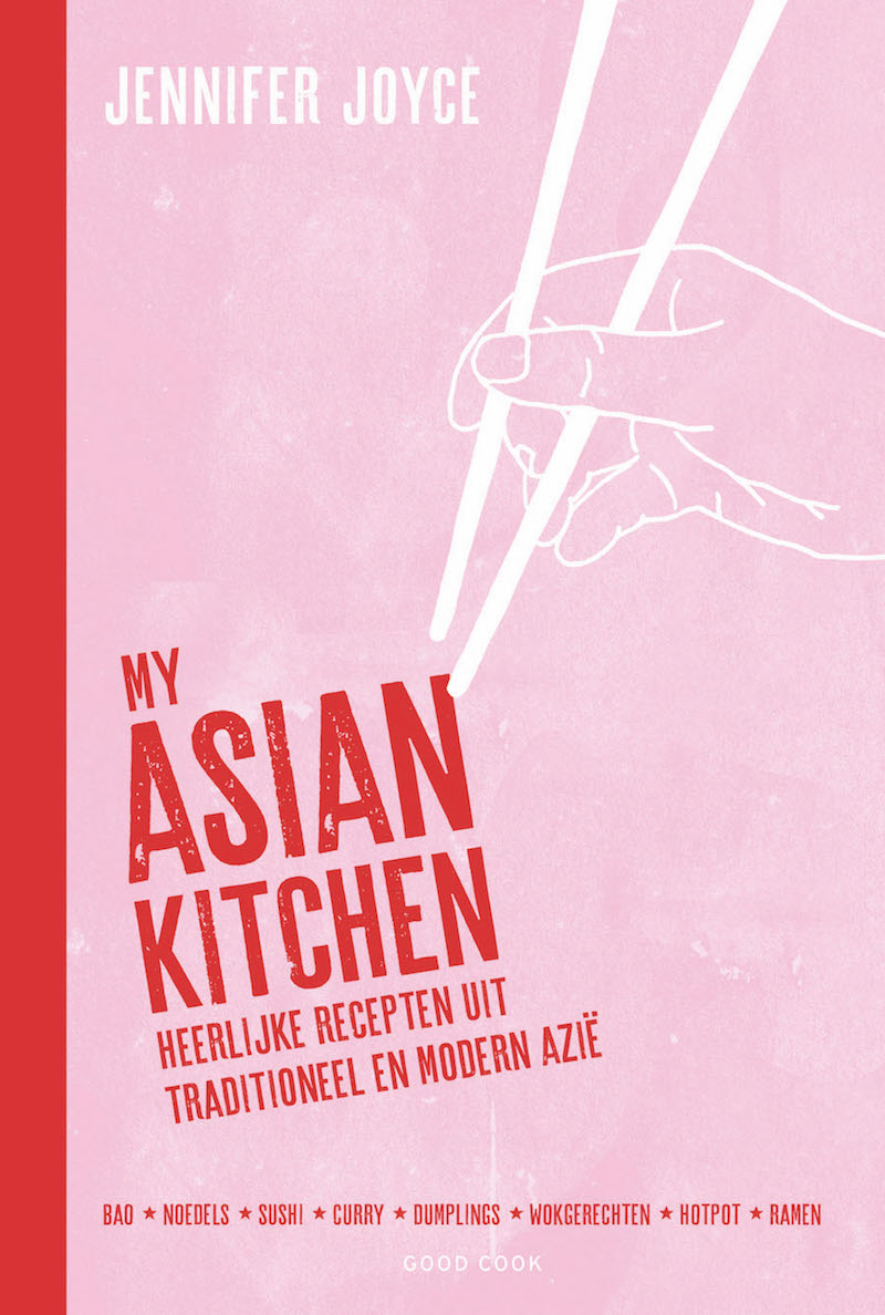 My Asian Kitchen van Jennifer Joyce