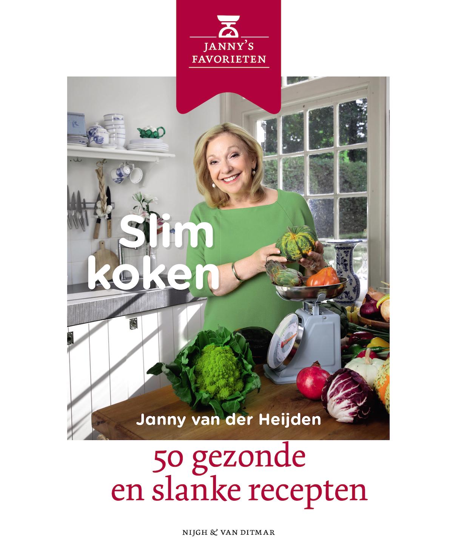 Slim koken van Janny van der Heijden